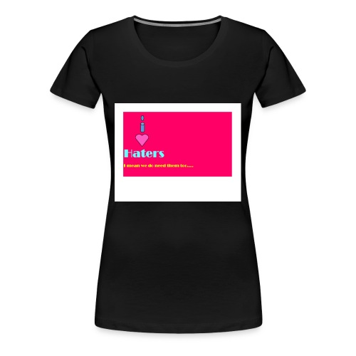 Innova22 Sway multi bright colors i love haters - Women's Premium T-Shirt