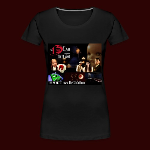 The 13th Doll Cast and Puzzles - Women's Premium T-Shirt