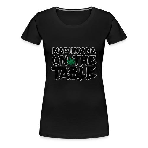 MARIHUANA - Women's Premium T-Shirt