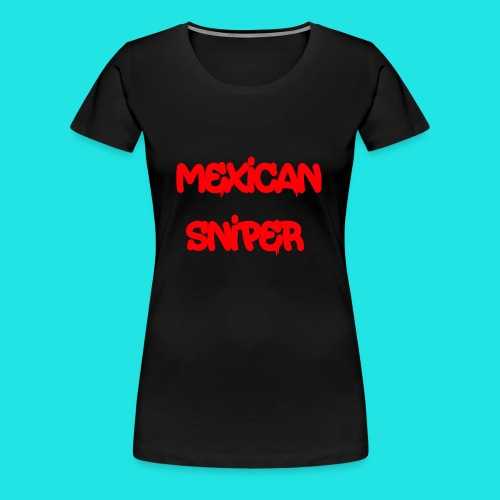 Mexican Sniper Graffiti - Women's Premium T-Shirt