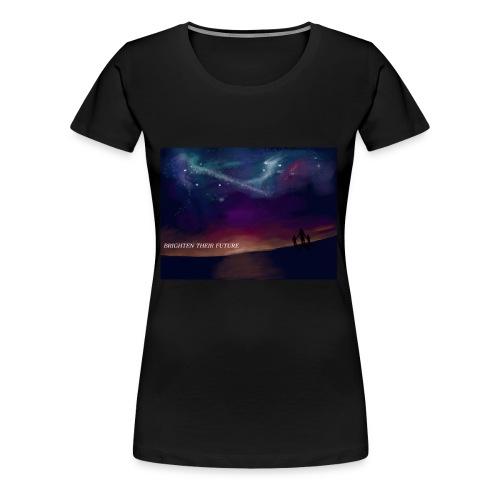 BRIGHTEN THERE FUTURE - Women's Premium T-Shirt