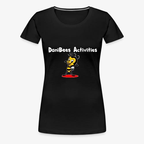 White letters DaniBee - Women's Premium T-Shirt