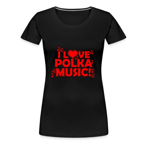 polka music - Women's Premium T-Shirt