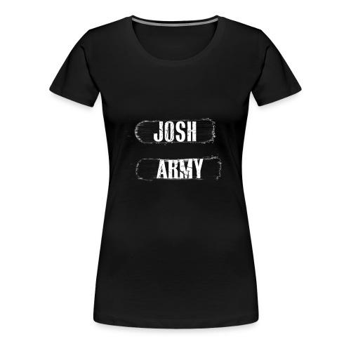 JoshArmy - Women's Premium T-Shirt