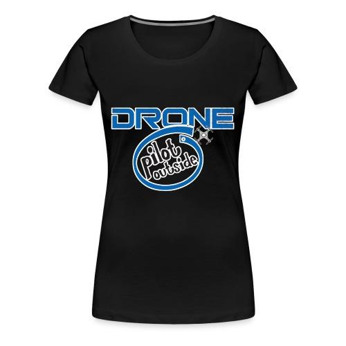 Drone Pilot Outside - Women's Premium T-Shirt