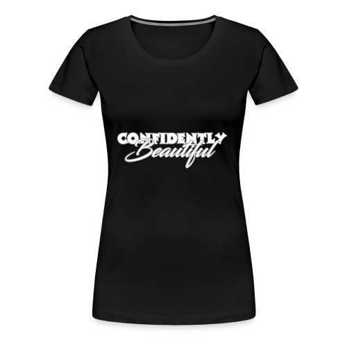 Confidently Beautiful (Dark Collection) - Women's Premium T-Shirt