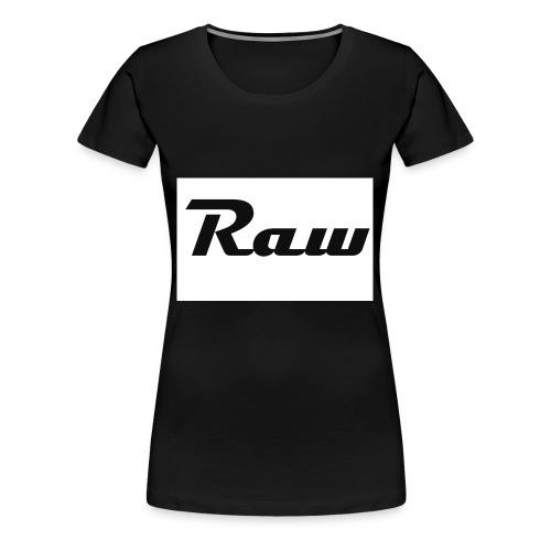 raw - Women's Premium T-Shirt