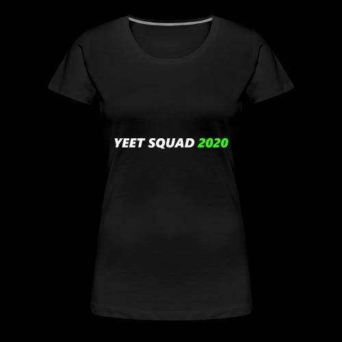 YEET SQUAD (WHITE) - Women's Premium T-Shirt