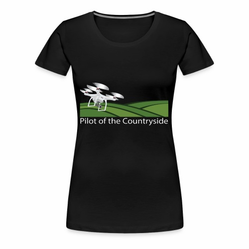 Pilot of the Countryside - Women's Premium T-Shirt