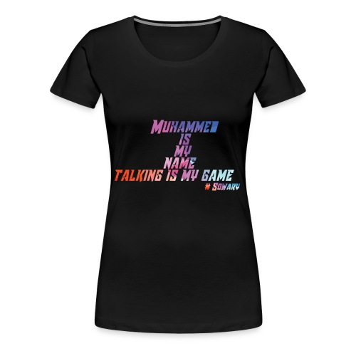 Muhammed is my Name Merch - Women's Premium T-Shirt