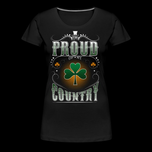 I'm Proud of My Country - Women's Premium T-Shirt