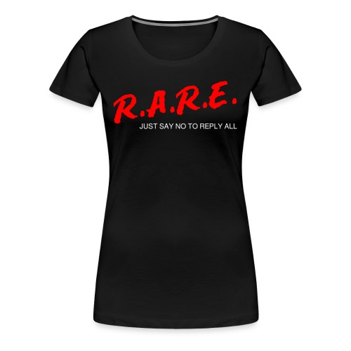 R.A.R.E - Reply All Resistance Education - Women's Premium T-Shirt