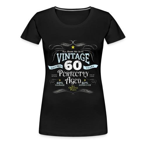 Funny Vintage 60th Birthday Gift - Women's Premium T-Shirt
