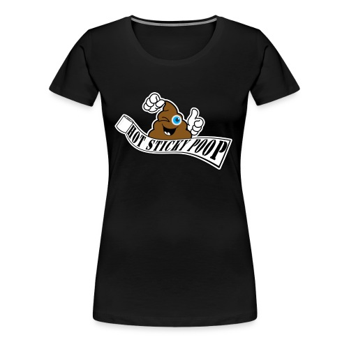 Hot Sticky Poop Banner Logo - Women's Premium T-Shirt