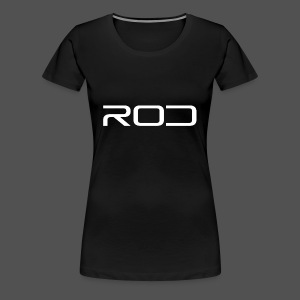 Rod - Women's Premium T-Shirt