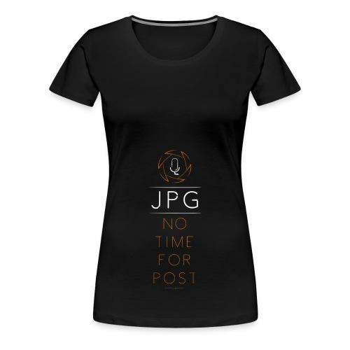 For the JPG Shooter - Women's Premium T-Shirt
