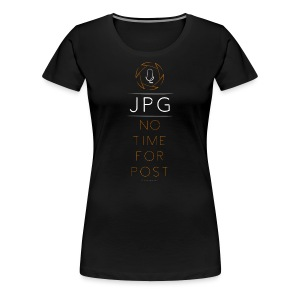For the JPG Shooter - Women's Premium T-Shirt