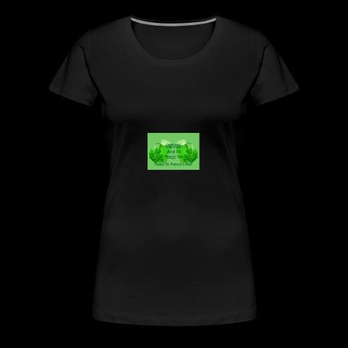 Pinch Me - Women's Premium T-Shirt