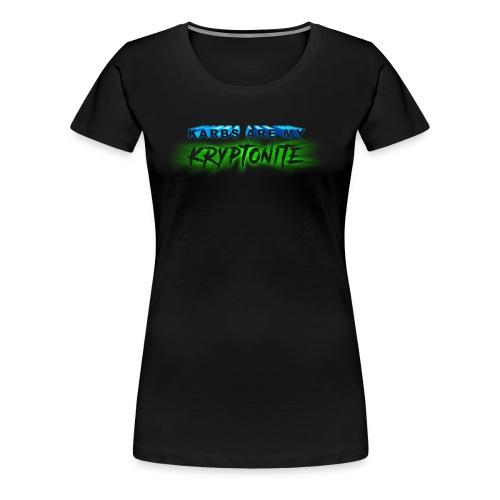 Karbs Are My Kryptonite - Women's Premium T-Shirt