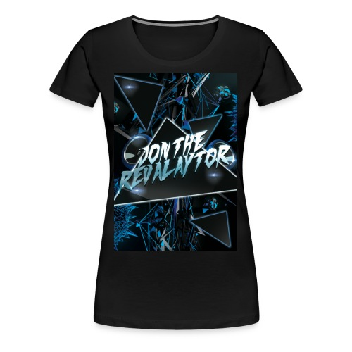 Wait for the drop Revalaytor series T-SHIRT - Women's Premium T-Shirt