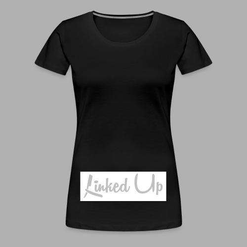 Linked Up - Women's Premium T-Shirt