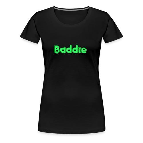 Baddie - Women's Premium T-Shirt