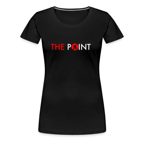 ThePoint - Women's Premium T-Shirt