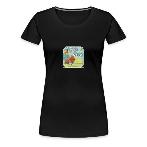 kicked in the dick - Women's Premium T-Shirt