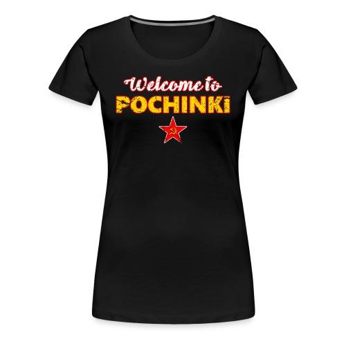 Welcome to Pochinki - Women's Premium T-Shirt