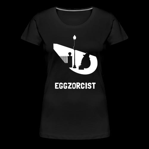 EGGZORCIST - Women's Premium T-Shirt