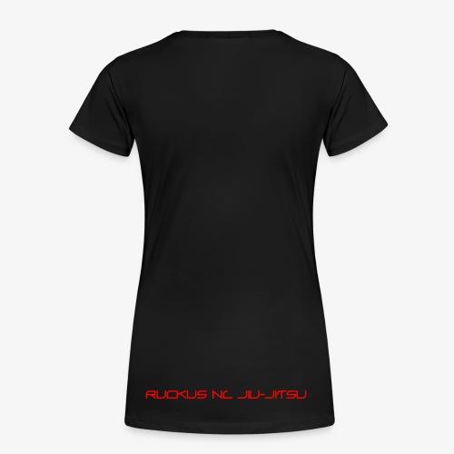 Ruckus Jiu Jitsu - Women's Premium T-Shirt