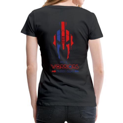 Real Warriors Bleed Blue tshirt. Limited Edition!! - Women's Premium T-Shirt