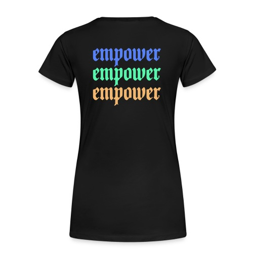 Empower Multi-Colored Special Edition - Women's Premium T-Shirt