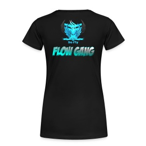 Flow Gang With So Fly Official Logo - Women's Premium T-Shirt