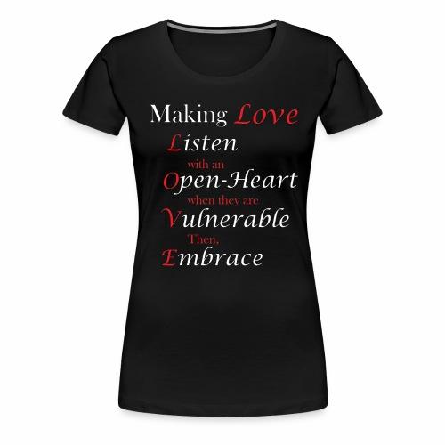 Making Love - Women's Premium T-Shirt