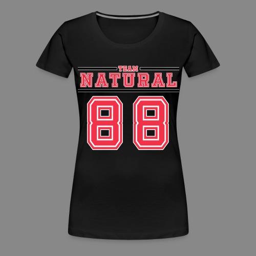 Team Natural 88 - Women's Premium T-Shirt