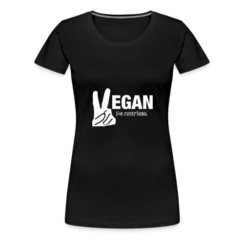 Vegan For Everything white design - Women's Premium T-Shirt
