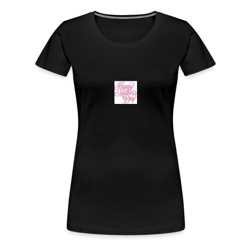 mothers day - Women's Premium T-Shirt