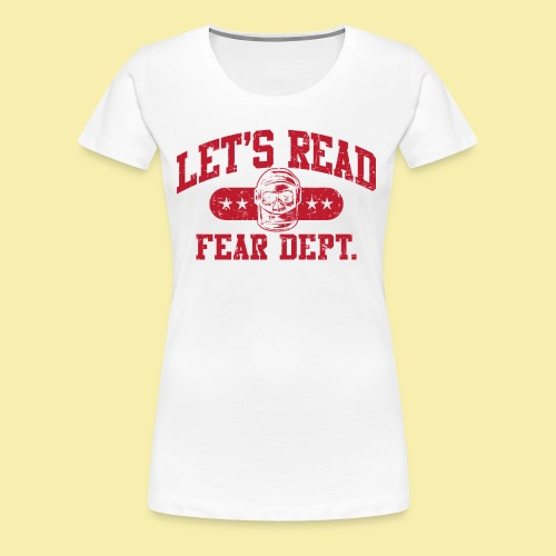 Fear Dept - Athletic Red - Inverted - Women's Premium T-Shirt