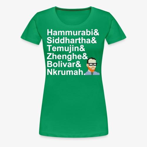 & AP World History Shirt - Women's Premium T-Shirt