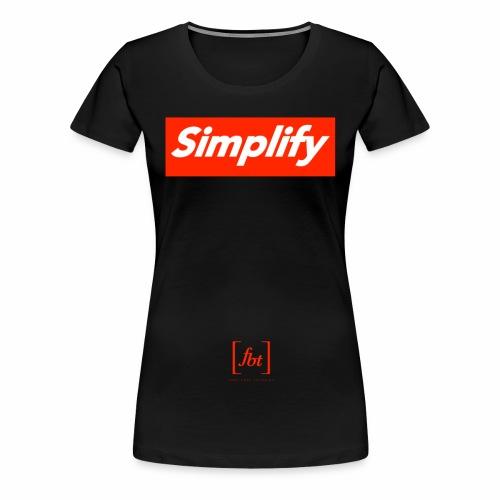 Simplify [fbt] - Women's Premium T-Shirt