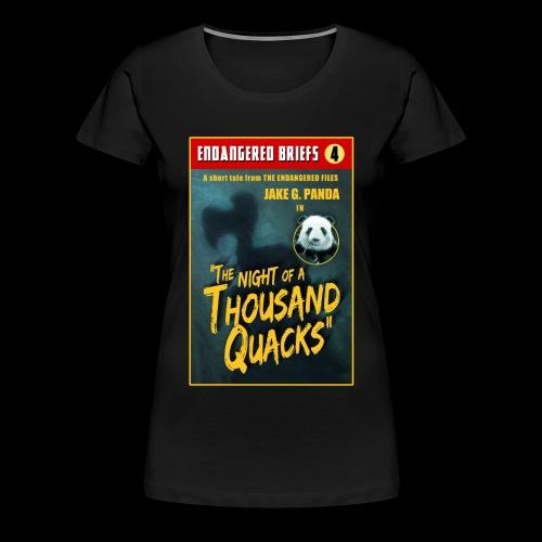 A THOUSAND QUACKS! - Women's Premium T-Shirt