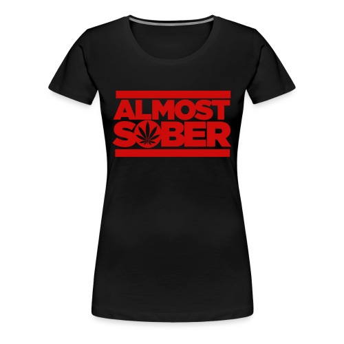 ALMOST SOBER weed leaf png - Women's Premium T-Shirt