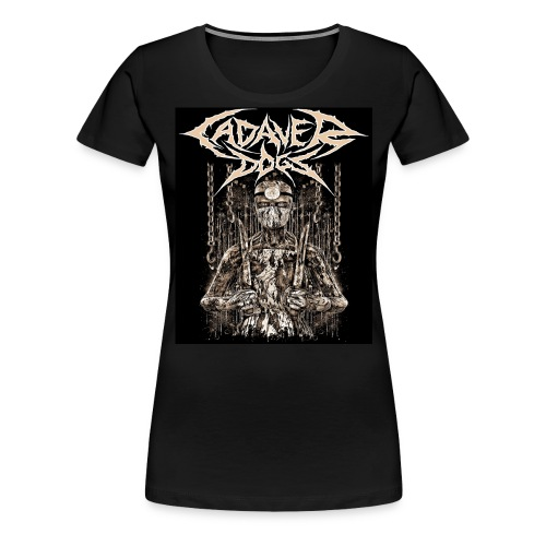 Cadaver Dogs - Women's Premium T-Shirt