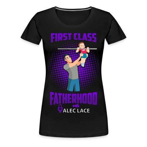 First Class Fatherhood purple color - Women's Premium T-Shirt
