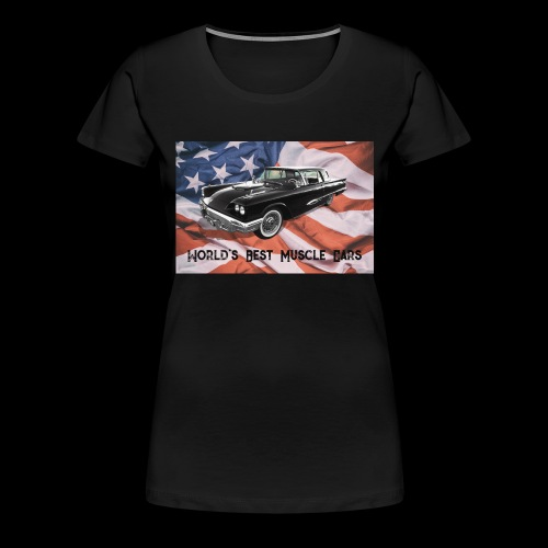 World's Best Muscle Cars - Women's Premium T-Shirt