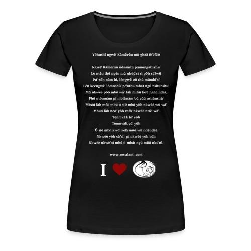 Hymne National Cameroun Langue Nufi (white text) - Women's Premium T-Shirt