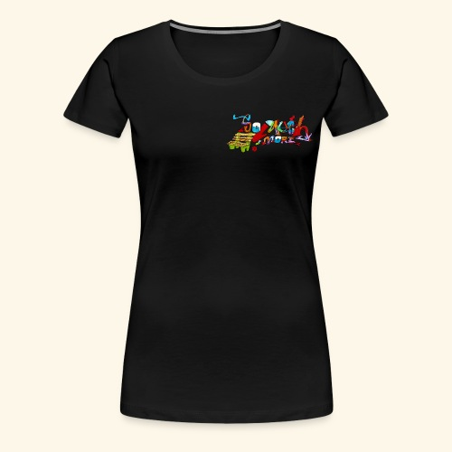 So Much More - Women's Premium T-Shirt