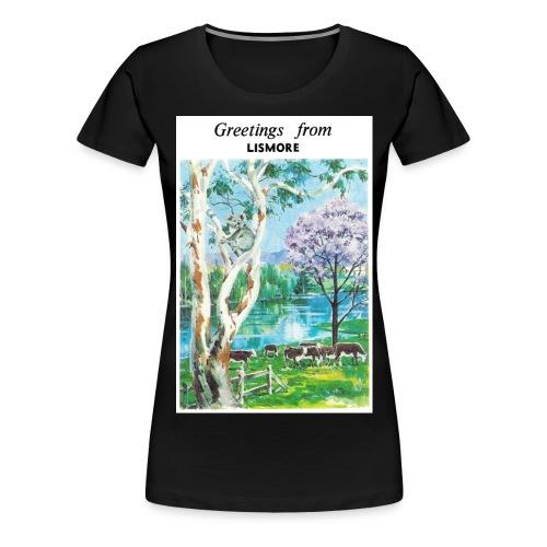 Greetings from Lismore - Women's Premium T-Shirt