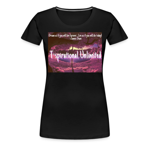 T-spirational Unlimited - Women's Premium T-Shirt